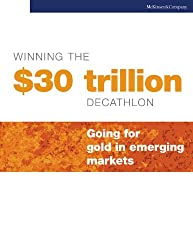 Winning the $30 trillion decathlon: Going for gold in emerging markets