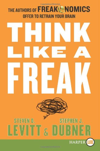 Buchseite und Rezensionen zu 'Think Like a Freak LP: The Authors of Freakonomics Offer to Retrain Your Brain' von Steven D. Levitt