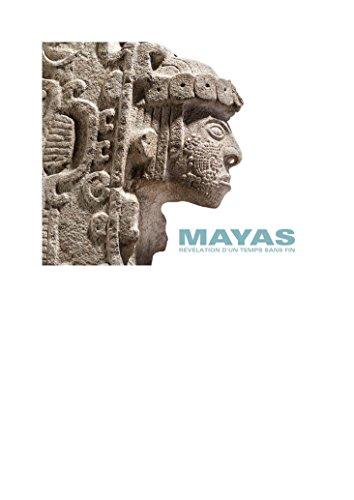 Mayas : Révélation d'un temps sans fin par Dominique Michelet, Collectif