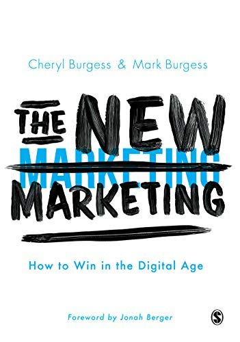 The New Marketing: How to Win in the Digital Age (English Edition)