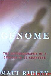 Genome - The Autobiography of a Species in 23 Chapters. Fourth Estate. 1999.
