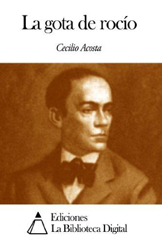 La gota de rocío por Cecilio Acosta