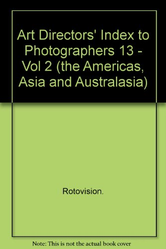 Art Directors' Index to Photographers 13 - Vol 2 (the Americas, Asia and Australasia)