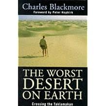 The Worst Desert on Earth: Crossing Thetaklamakan
