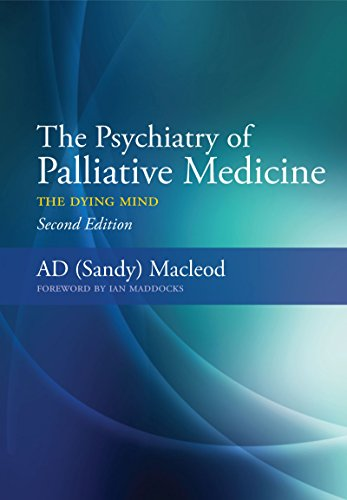 The Psychiatry of Palliative Medicine: The Dying Mind (English Edition)
