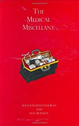The Medical Miscellany by Manoj Ramachandran (2005-08-14)