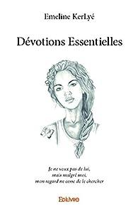 Dévotions essentielles par Emeline KerLyé