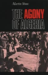 The Agony Of Algeria