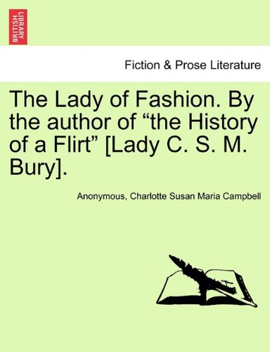 The Lady of Fashion. By the author of