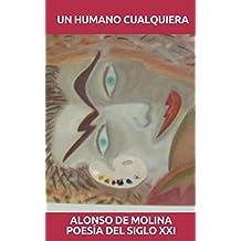 Un Humano cualquiera: Poesía del Siglo XXI (Poetas de Hoy nº 1)
