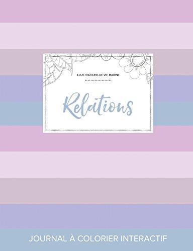Journal de Coloration Adulte: Relations (Illustrations de Vie Marine, Rayures Pastel) par Courtney Wegner