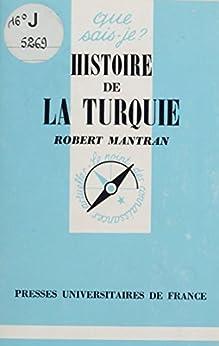 Histoire de la Turquie par [Mantran, Robert]