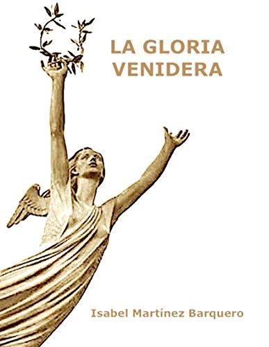 La gloria venidera por Isabel Martínez Barquero
