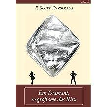 F. Scott Fitzgerald: Ein Diamant, so groß wie das Ritz