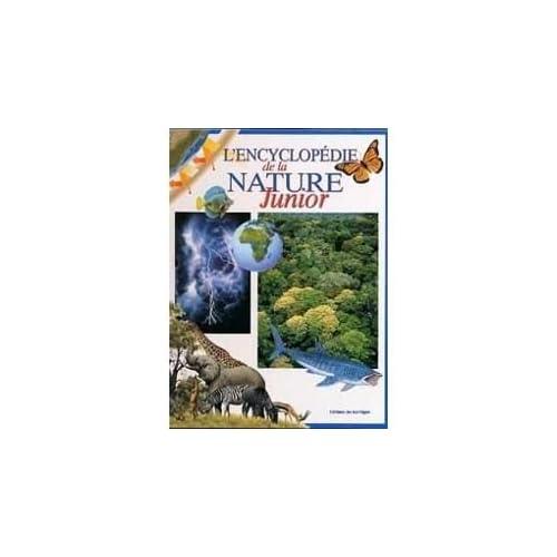 L'encyclopédie de la nature : Junior
