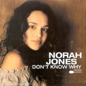 Don't Know Why [Import allemand]