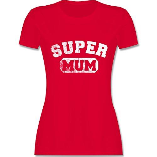 d5af6f61e6e2 Shirtracer Muttertag - Super Mum - Vintage- Collegestil - Damen T-Shirt  Rundhals Rot