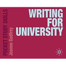 Writing for University (Pocket Study Skills) by Godfrey, Jeanne ( 2011 )