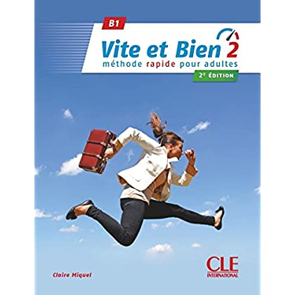 Vite et bien 2 - Niveau B1 - Livre + CD - 2ème édition