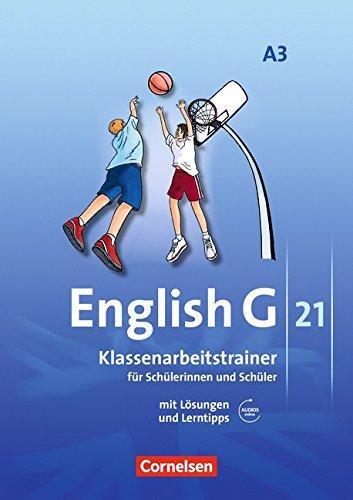 Preisvergleich Produktbild English G 21 - Ausgabe A / Band 3: 7. Schuljahr - Klassenarbeitstrainer mit Lösungen und Audio-Materialien Online