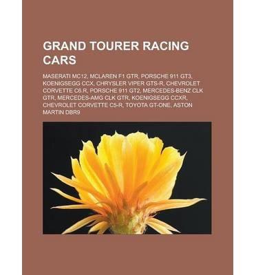 -grand-tourer-racing-cars-maserati-mc12-mclaren-f1-gtr-porsche-911-gt3-koenigsegg-ccx-chrysler-viper