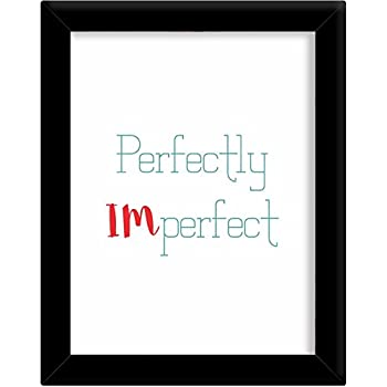 Buy PRINTELLIGENT Speaking Frames \' Perfectly Im Perfect \' Frame ...