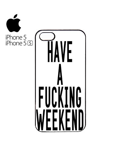 Have A F*cking Weekend Mobile Phone Case Cover iPhone 6 Plus + White Blanc