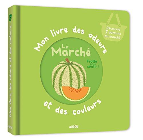 Vignette du document Le  marché : frotte pour sentir !. découvre 7 parfums du marché