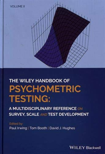 The Wiley Handbook of Psychometric Testing: A Multidisciplinary Reference on Survey, Scale and Test Development. 2 Volume Set