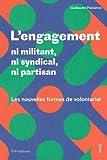 Telecharger Livres L engagement ni militant ni syndical ni partisan Les nouvelles formes de volontariat (PDF,EPUB,MOBI) gratuits en Francaise