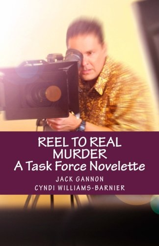 Reel To Real Murder: A Task Force Novelette (Task Force Series)
