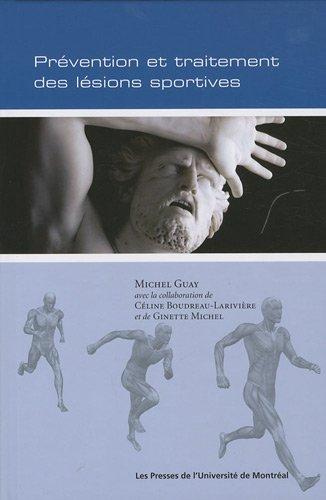 Descargar Libro Prévention et raitement des lésions sportives de Michel Guay
