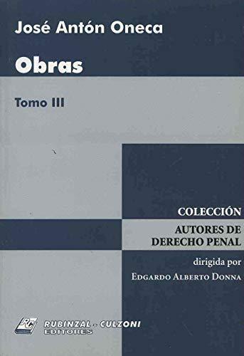 Obras (Coleccion Autores de Derecho Penal) por Jose Anton Oneca