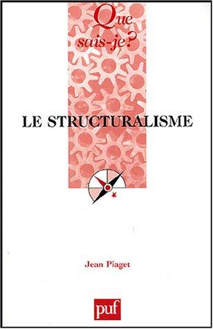 Le structuralisme par Jean Piaget