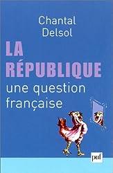 La République : Une question française