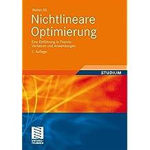 Nichtlineare Optimierung: Eine Einführung in Theorie, Verfahren und Anwendungen (Aufbaukurs Mathematik)