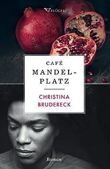 Café Mandelplatz von [Brudereck, Christina]