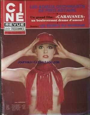 CINE TELE REVUE [No 4] du 26/01/1978 - CARAVANES - FILMS - FRED ASTAIRE - JANE HARGRAVE. par Collectif