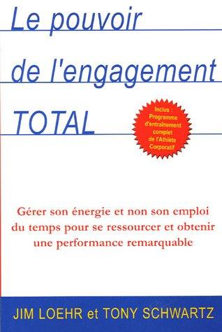 Le pouvoir de l'engagement total