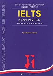 Check Your Vocabulary For English For The IELTS Examination: A Workbook for Students