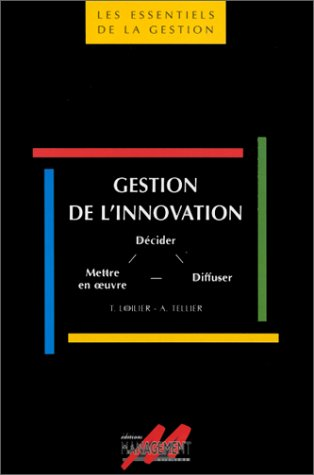 Gestion innovation par Thomas Loilier, Albéric Tellier