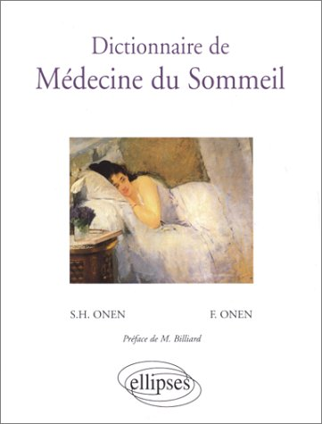 Dictionnaire de médecine du sommeil par S-H Onen