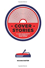 Cover Stories: 8 Classic Songs Remixed As Short Stories Paperback