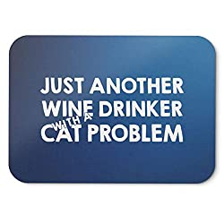 BLAK TEE Just Another Wine Drinker with A Cat Problem Slogan Mouse Pad 18 x 22 cm in 3 Colours Blue