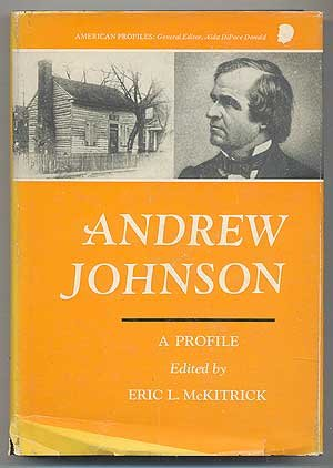 Andrew Johnson: A Profile.
