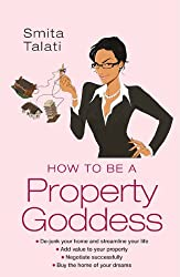 How to be a Property Goddess (Help Yourself)