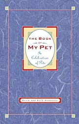 Book of My Pet: In Celebration of Pets