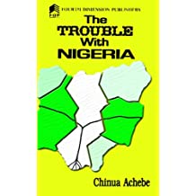 The Trouble with Nigeria