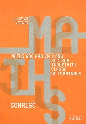 Mathématiques Tle Bac pro groupements A et B secteur industriel