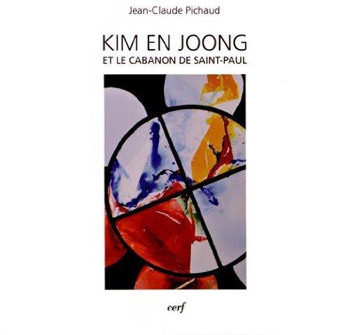 Kim En Joong et le cabanon de Saint-Paul par Jean-Claude Pichaud